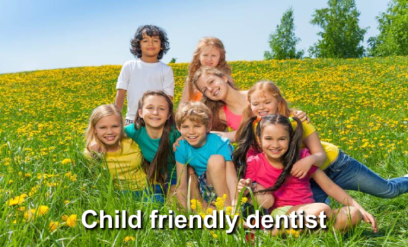 Child friendly dentist